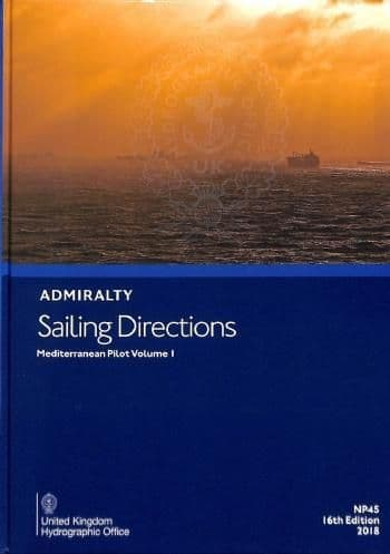NP45 - Admiralty Sailing Directions: Mediterranean Pilot ( 16th Edition )